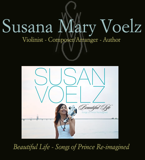 Susana Maria Voelz - ROCK VIOLIN STUDIO Strings in a Rock Band, Private Lessons and Workshops Available - SUSAN VOELZ MUSIC